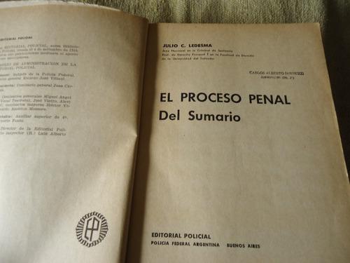 el proceso penal del sumario - dr. julio c. ledesma