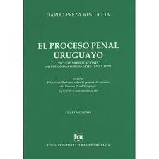 el proceso penal uruguayo restuccia