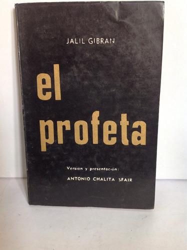 el profeta. jalil gibran. editorial a b c
