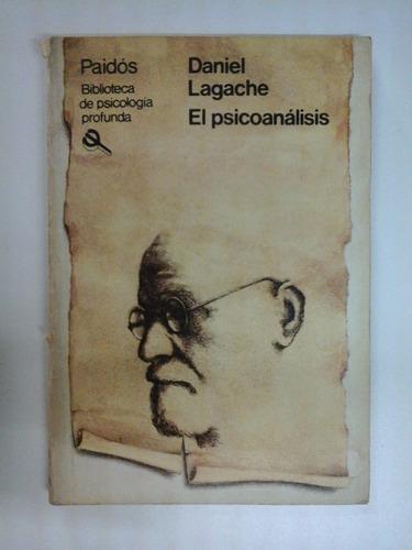 el psicoanalisis - daniel lagache - ed. paidos