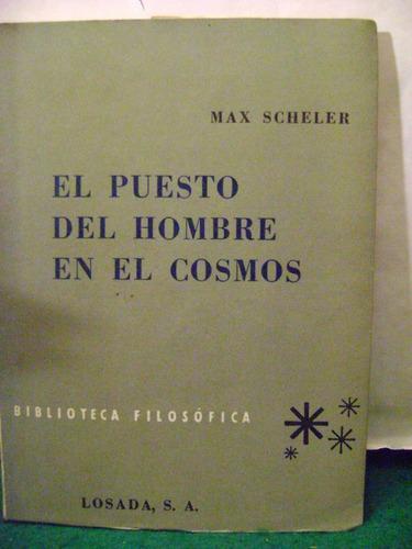 el puesto del hombre en el cosmos max scheler losada pg128 1