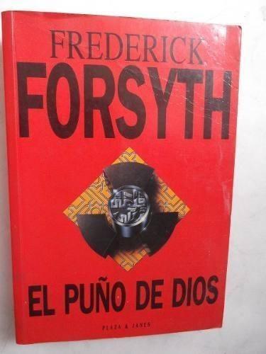 el puño de dios frederick forsyth guerra del golfo grande