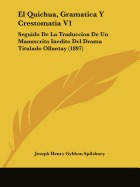 el quichua, gramatica y crestomatia v1:, joseph henry gybbon