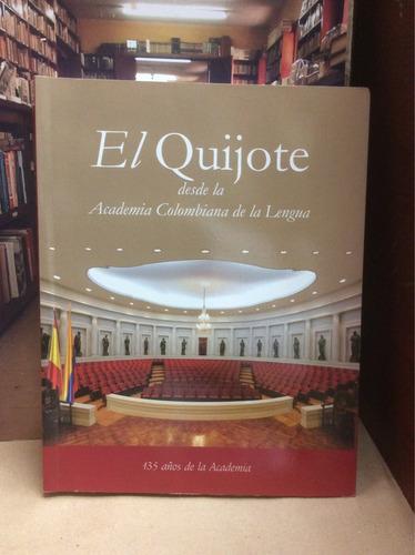 el quijote desde la academia colombiana de la lengua.
