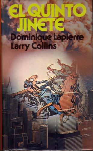 el quinto jinete - dominique lapierre / larry collins