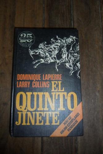 el quinto jinete dominique lapierre- larry collins usado