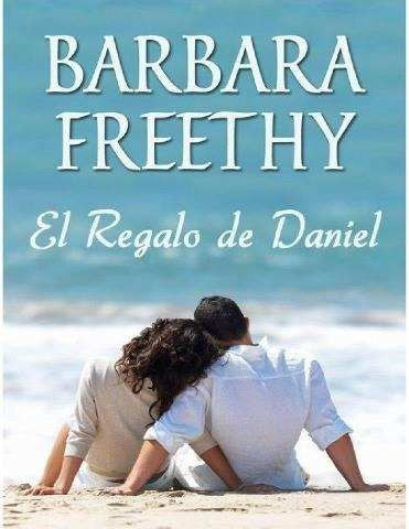 el regalo de daniel - barbara freethy - libro digital en pdf