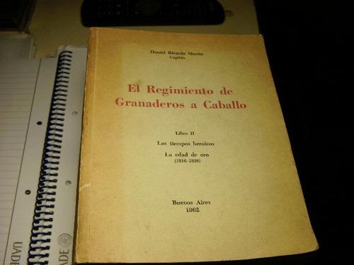 el regimiento de granaderos a caballo libro 2   usado