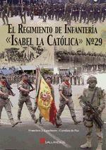el regimiento de infanter¿a  isabel la cat¿lica  n¿ 29(libro