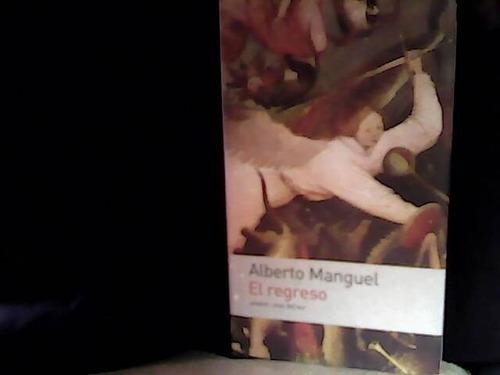 el regreso-alberto manguel-