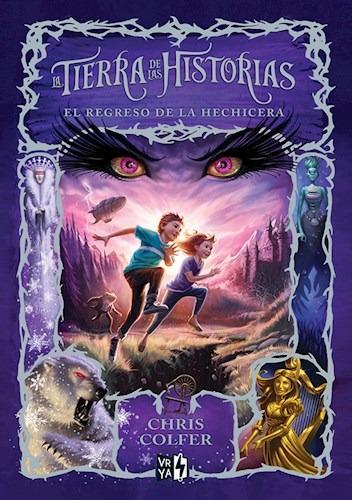 el regreso de la hechicera ( tierra de las historias 2)
