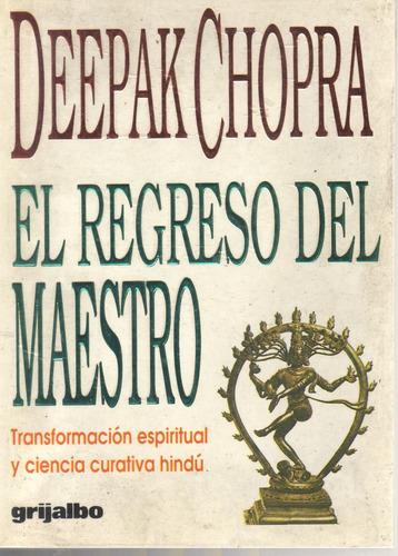 el regreso del maestro deepak chopra