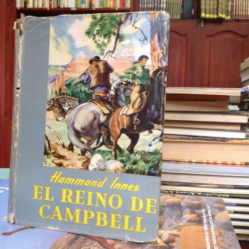 el reino de campbell. hammond innes. editorial cumbre.