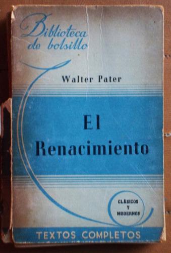 el renacimiento / walter pater (ed. marcos sastre)