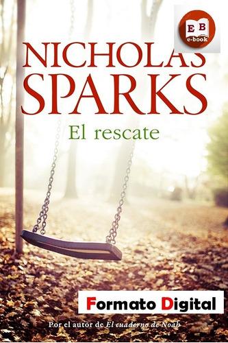 el rescate - nicholas sparks