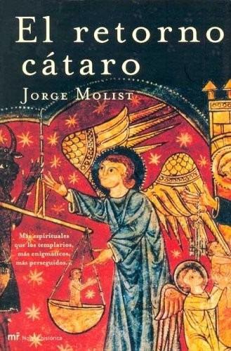 el retorno cátaro / molist / mr. ediciones