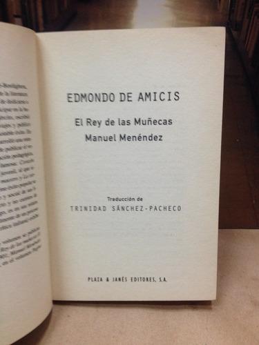 el rey de ls muñecas y manuel méndez - edmondo de amicis.