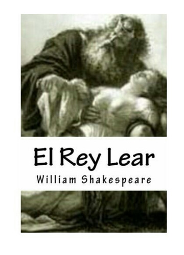 el rey lear - william shakespeare