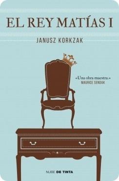 el rey matías i ( janusz korkzak)
