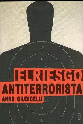el riesgo antiterrorista anne giudicelli libro nuevo