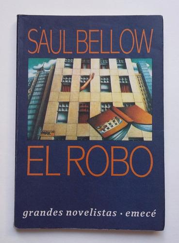 el robo, saul bellow.