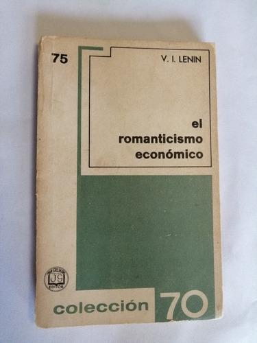 el romanticismo económico