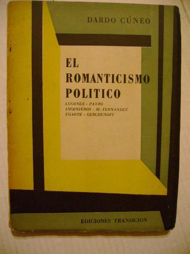 el romanticismo politico dardo cúneo