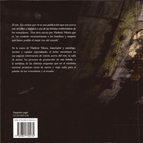 el ron. esa melaza que ríe. libro informativo. nuevo