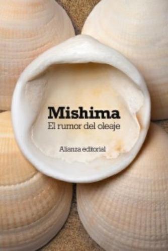 el rumor del oleaje, yukio mishima, alianza