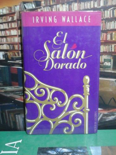 el salón dorado, irving wallace, novela.