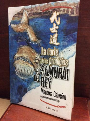 el samurai del rey - marcos calveiro