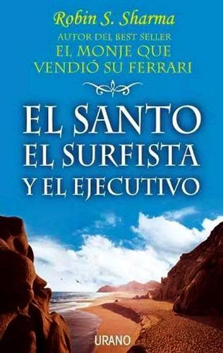 el santo el surfista y el ejecutivo - libro nuevo + envio