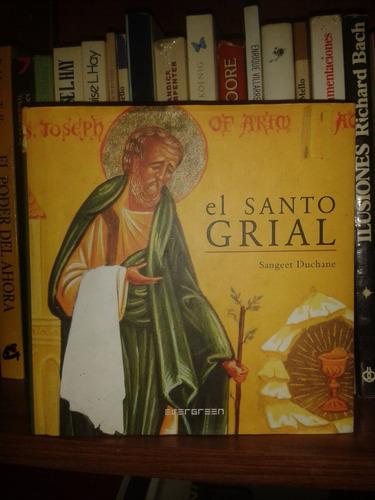 el santo grial -  sangeet duchane