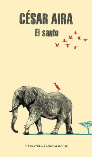 el santo(libro literatura argentina)
