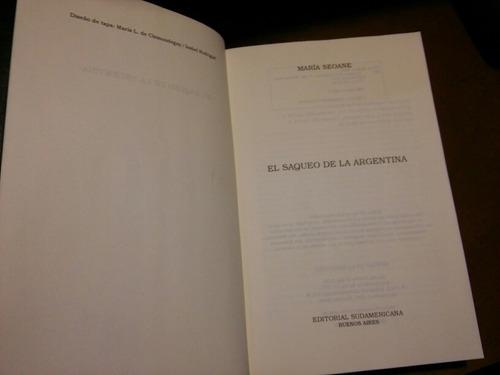 el saqueo de la argentina - maría seoane -