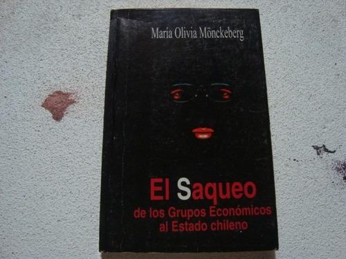 el saqueo de los grupos economicos al estado chileno-maria o