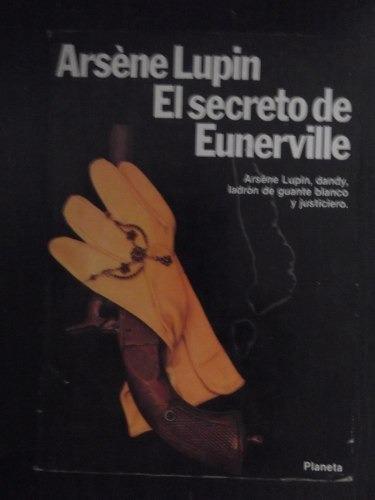 el secreto de eunerville de arsene lupin