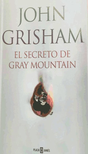 el secreto de gray mountain(libro novela y narrativa extranj
