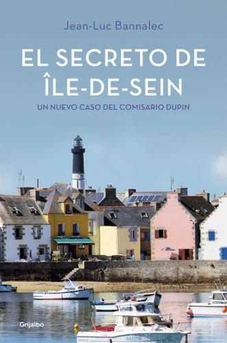 el secreto de île-de-sein (comisario dupin 5)(libro novela y