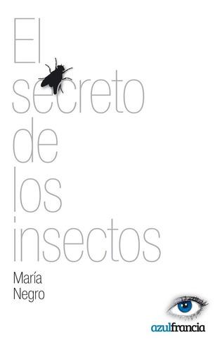 el secreto de los insectos