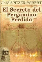 el secreto del pergamino perdido(libro novela y narrativa)