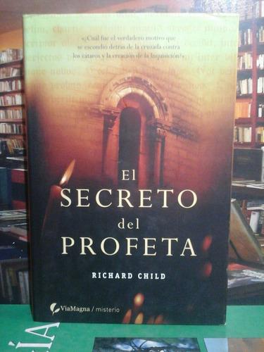 el secreto del profeta, richard child, novela.