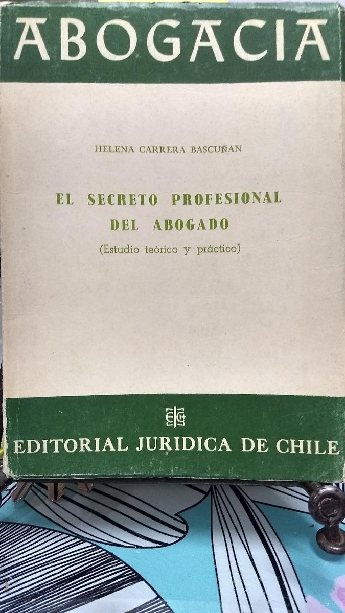 el secreto profesional del abogado // helena carrera c-2. Cargando zoom.