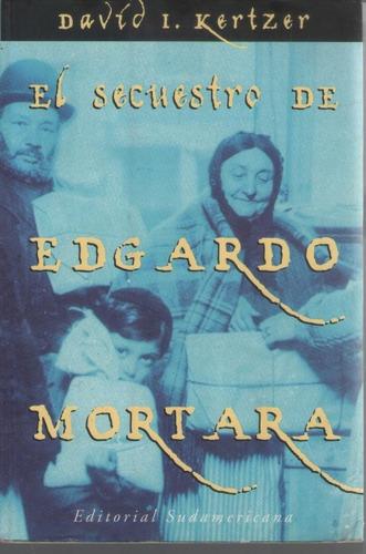 el secuestro de edgardo mortara  david l kertzer