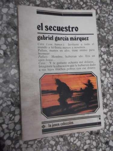 el secuestro guion de cine gabriel garcia marquez