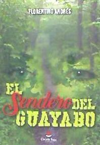 el sendero del guayabo(libro )