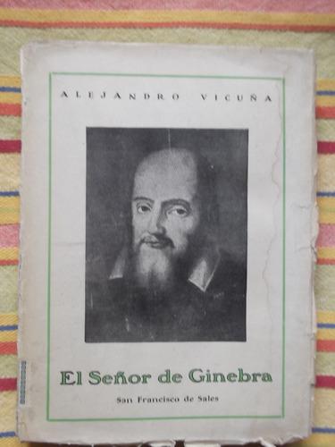 el señor de ginebra alejandro vicuña primera edición 1935