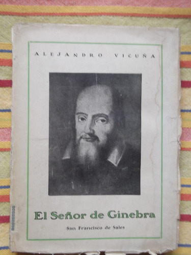 el señor de ginebra alejandro vicuña primera edición1935