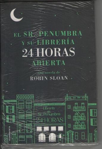 el señor penumbra y su librería 24 horas abierta - sloam