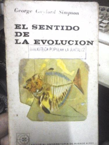 el sentido de la evolucion - george gaylord simpson